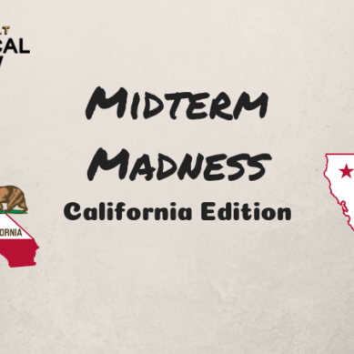 Midterm Madness: California