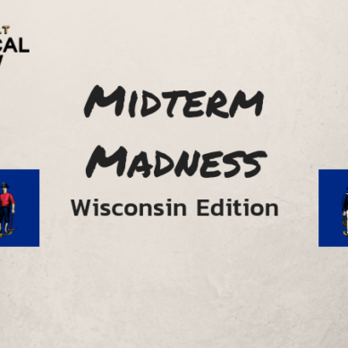 Midterm Madness: Wisconsin