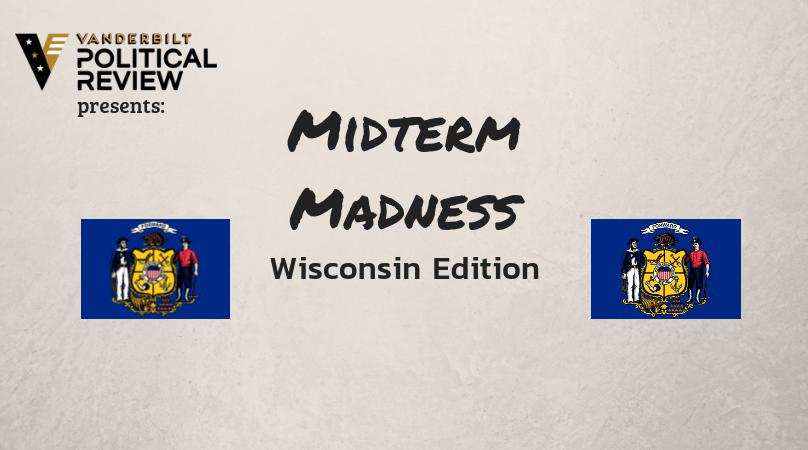 Midterm Madness: Wisconsin
